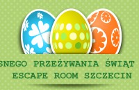 Wielkanoc 2016-2 - Escape Room Szczecin